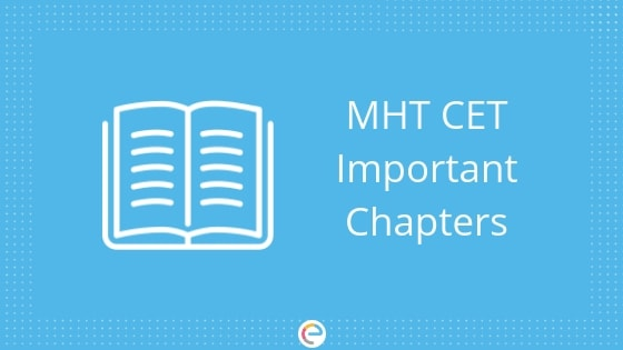 MHT CET Important Chapters | Check Important Chapters For Physics, Chemistry, Maths & Biology Here