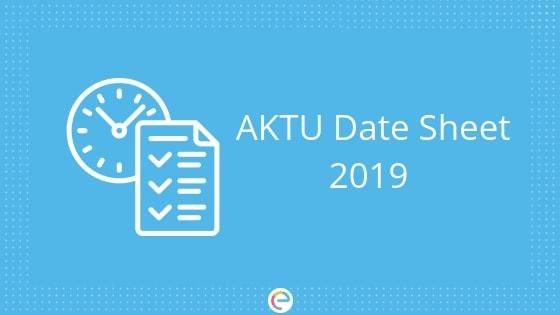 AKTU Date Sheet Even Sem 2019 – Check AKTU Date Sheet For B