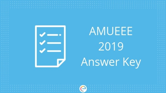 AMUEEE Answer Key 2019 | Answer Key With Solutions For All