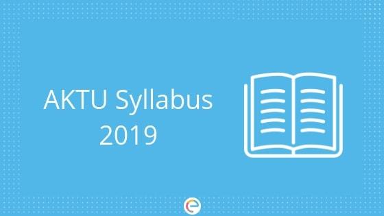 AKTU Syllabus 2019 | Detailed UPTU Syllabus For 2nd And 4th Year