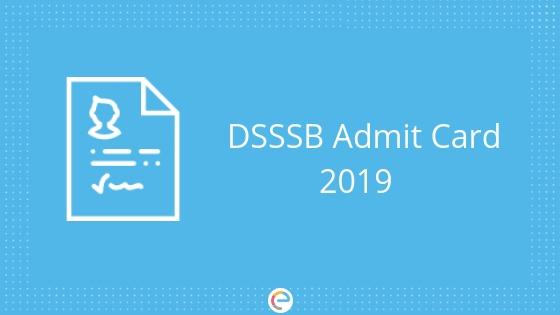 DSSSB Admit Card 2019