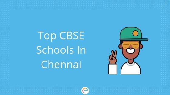 CBSE Schools in Chennai