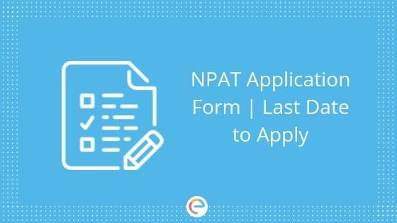 NPAT Application Form 2019 embibe