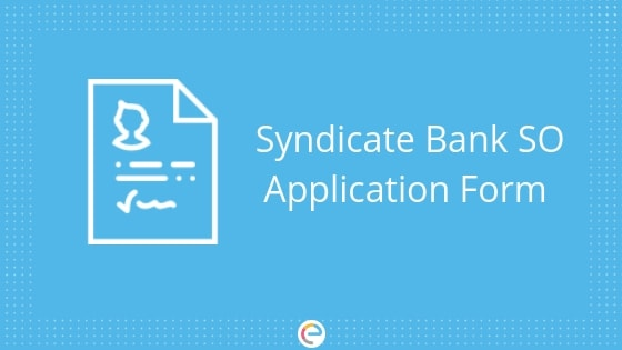 Syndicate Bank SO Application Form