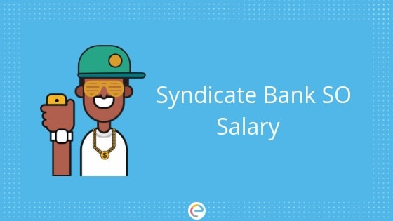 Syndicate Bank SO Salary