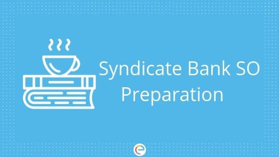 Syndicate Bank SO Preparation