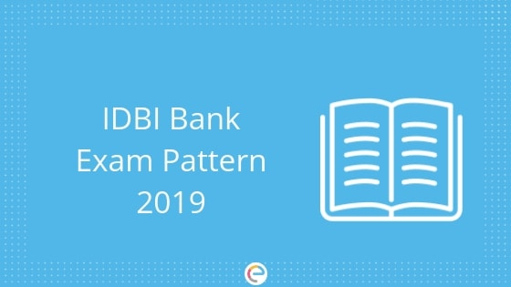IDBI Exam Pattern