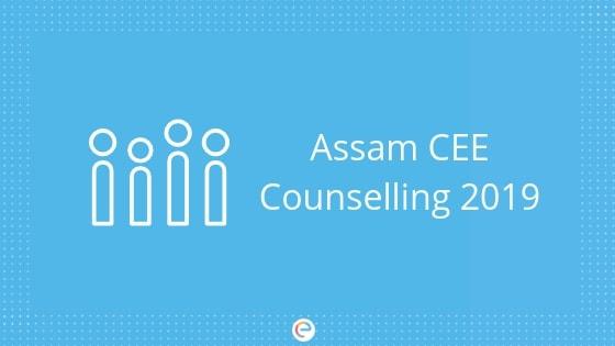 Assam CEE Counselling 2019 embibe