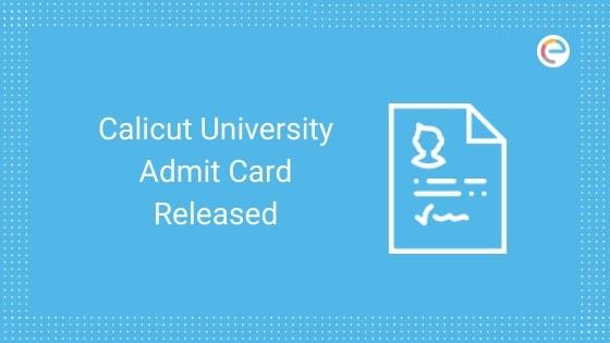 Calicut University Hall Ticket 2019 Released embibe