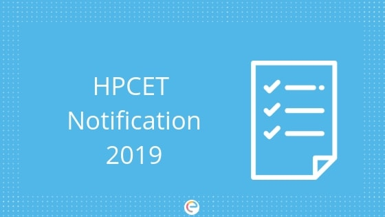 HPCET Notification 2019 (Released): Dates, Eligibility, Application Form, Exam Pattern, Syllabus