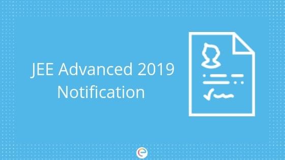 JEE Advanced 2019 Notification-Embibe