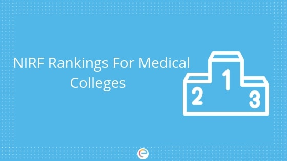 NIRF Rankings For Medical Colleges