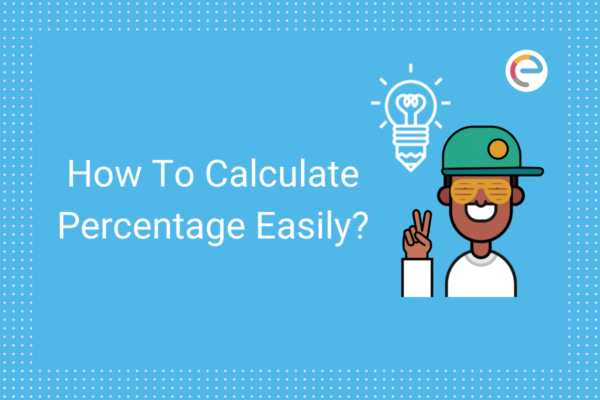 How to calculate percentage easily embibe