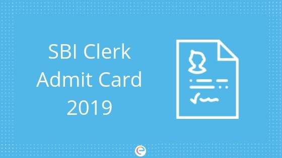 SBI Clerk Admit Card 2019 For Pre-Examination Training (Released) | Download PET Call Letter @ sbi.co.in