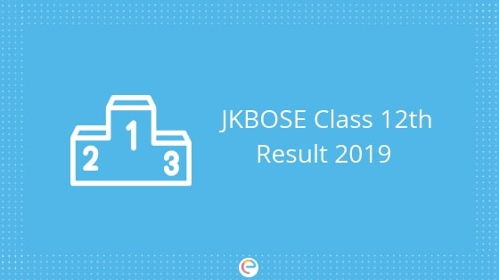 JKBOSE Class 12th Result 2019 | Check JKBOSE 12th Class Result from jkbose.ac.in