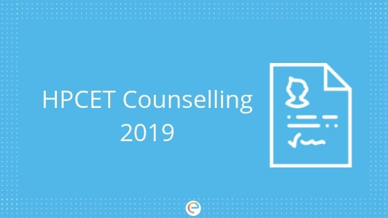 HPCET Counselling 2019 | Detailed Registration, Schedule, and Procedure
