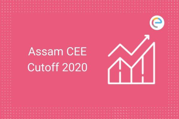 Assam CEE Cutoff