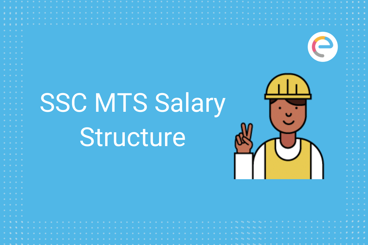 SSC MTS Salary Structure