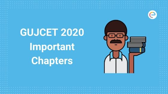 GUJCET 2020 Important Chapters