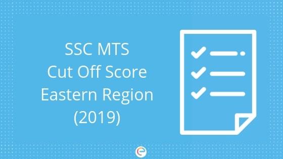 SSC MTS Cutoff eastern region- embibe