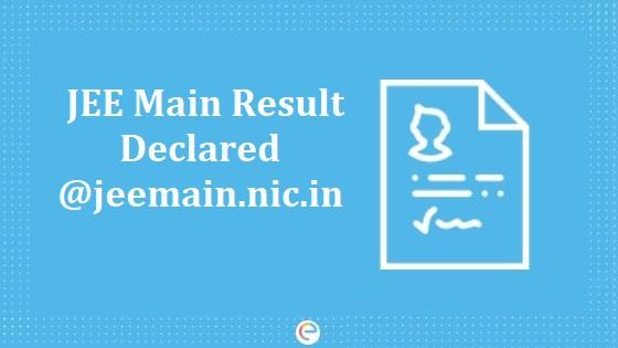 JEE Main Result Declared