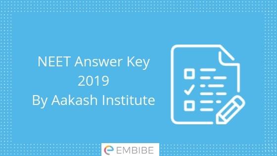 NEET Answer Key 2019 By Aakash