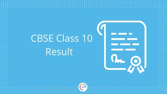 CBSE Class 10 Result Released | Check CBSE Class 10 Result @ cbseresults.nic.in