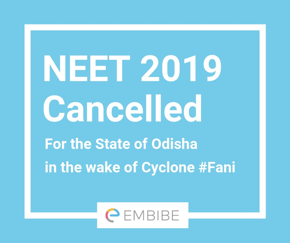 NEET 2019 Notification-Cancelled for Odisha Due to Fani Cyclone