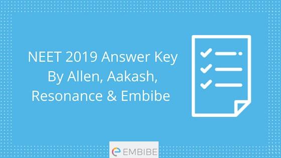 Download NEET answer key by Allen, Aakash, Resonance & Embibe