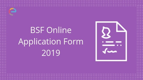 Application Form For Bsf Constable, Bsf Online Form 2019 Application Direct Link For 1072 Head Constable Posts On Now Apply Soon, Application Form For Bsf Constable