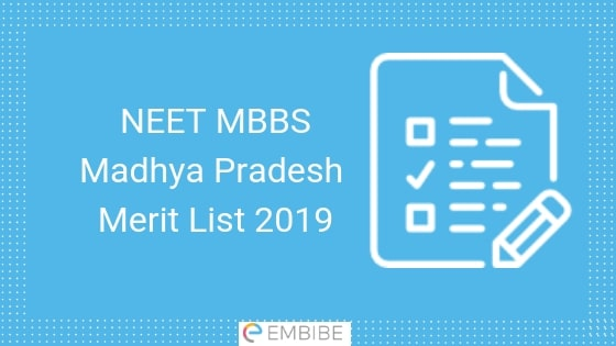 NEET MBBS MP Rank List 2019 Released- Check Madhya Pradesh MBBS