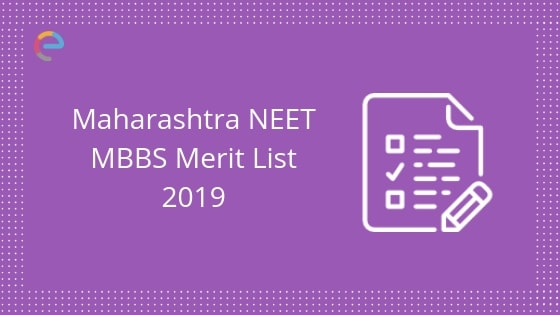 NEET MBBS Maharashtra Rank List 2019 Released: Check NEET