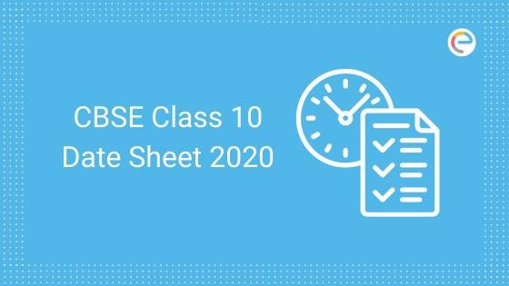 CBSE Class 10 Date Sheet 2020 (Out): Download 10th Class Time Table PDF From Here. Board Exam Starts From Feb 26