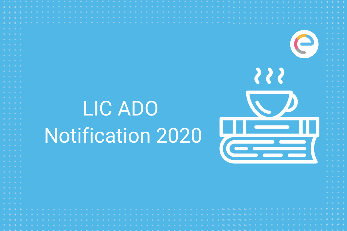 LIC ADO Notification 2020