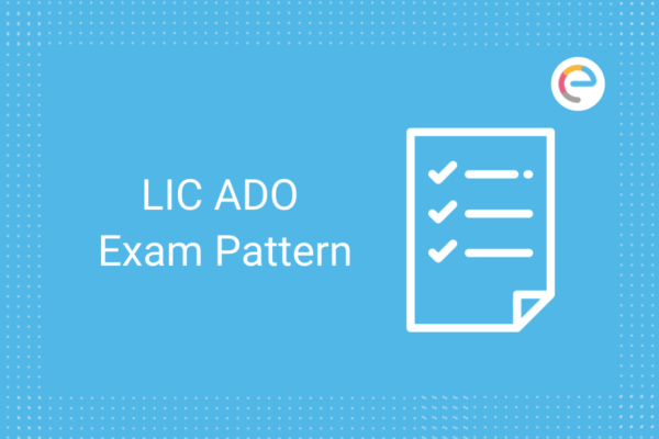 LIC ADO Exam Pattern