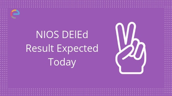 nios deled result expected today embibe