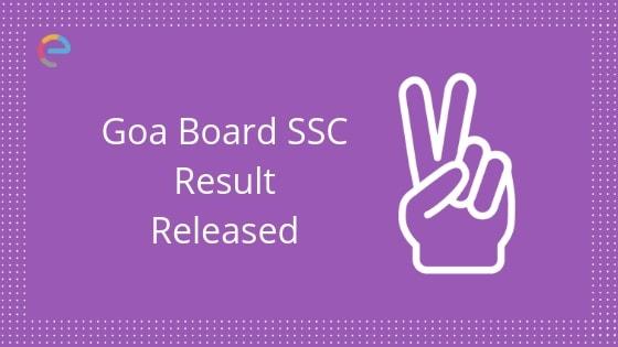 Goa Board SSC Result Released