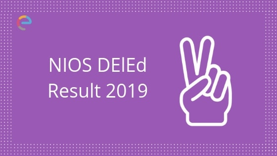 NIOS DElEd Result 2019