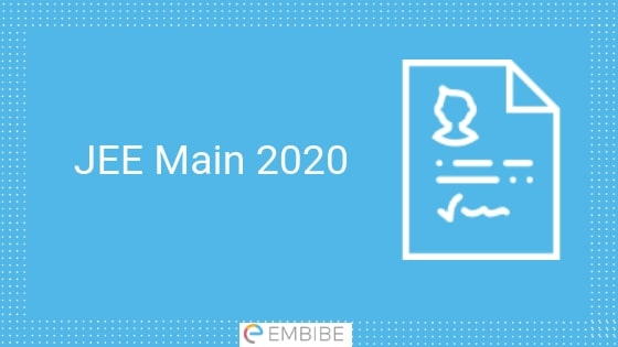 JEE Main 2020 – Check JEE Main Important Dates, Application Form, Eligibility Criteria, Exam Pattern, Syllabus Here