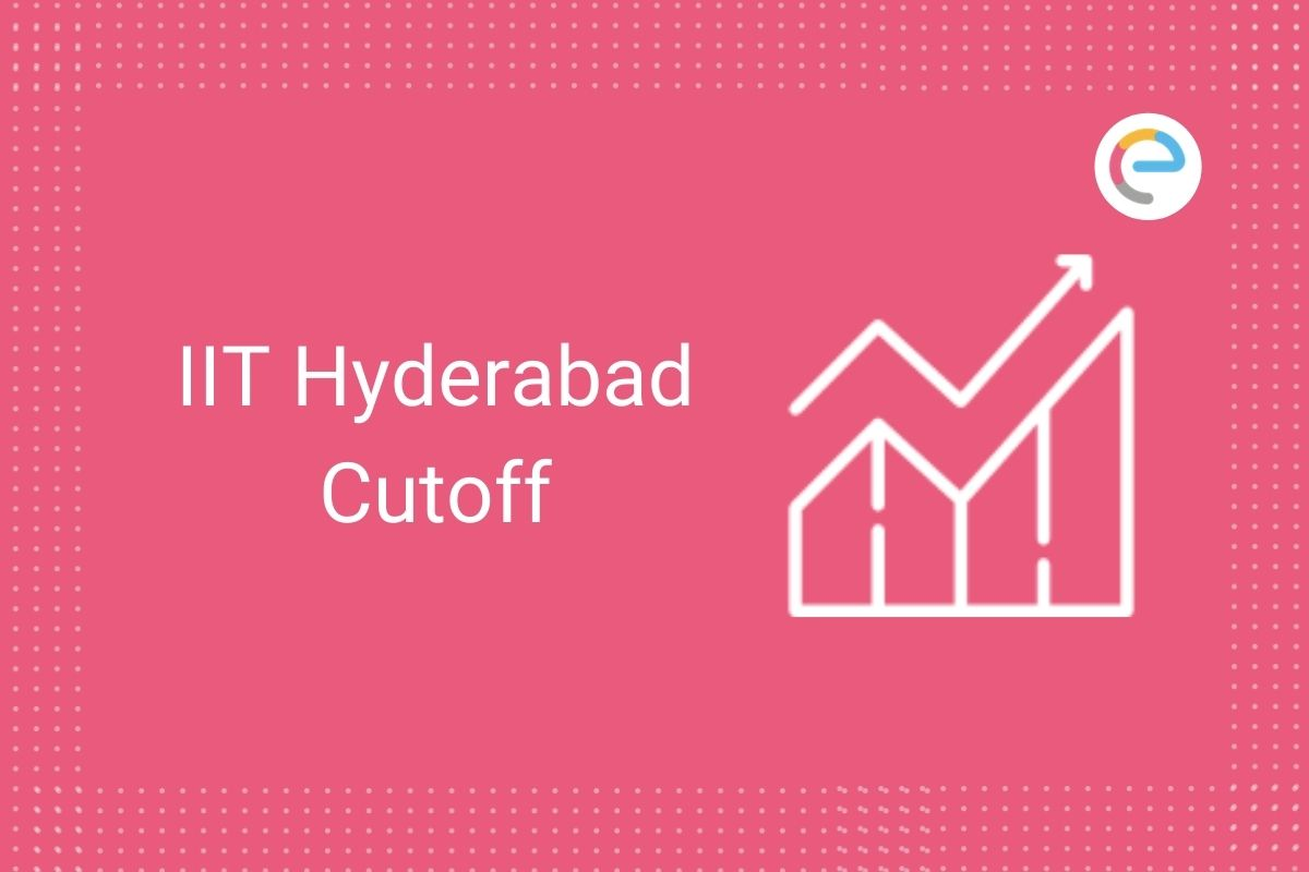 IIT Hyderabad Cutoff