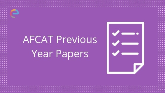 AFCAT Previous Year Papers embibe