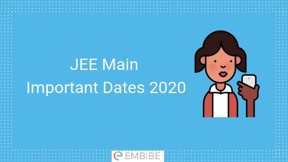 JEE Main Exam Dates 2020
