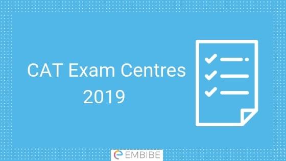 CAT Exam Centres 2019