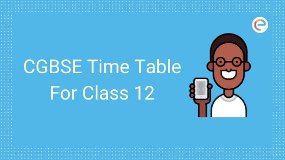 cgbse class 12 time table