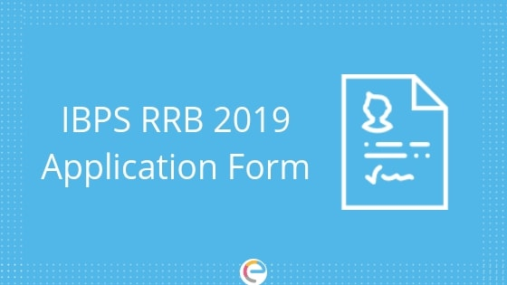 IBPS RRB Application Form 2019 (Released) | Apply Here For Regional Rural Banks (ibps.in)