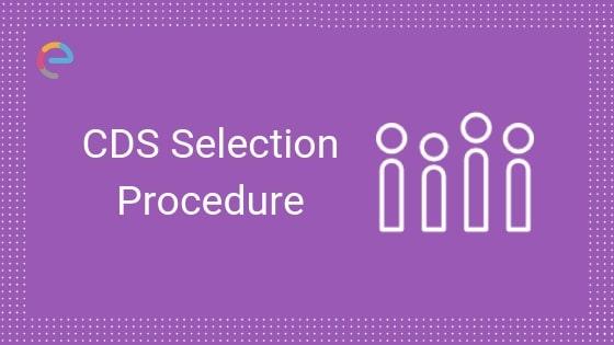cds selection process embibe