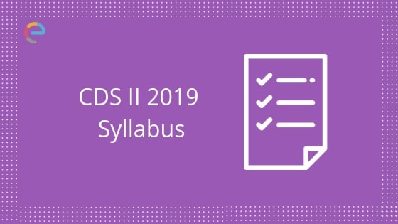 cds syllabus 2019 embibe