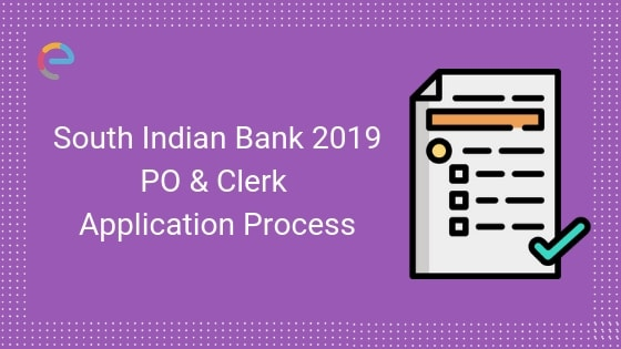 South Indian Bank Application 2019- Embibe