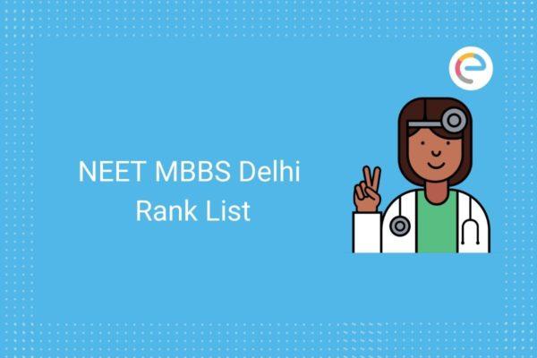 NEET MBBS Delhi Rank List