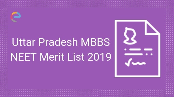 UP MBBS 2019 Merit List -Embibe